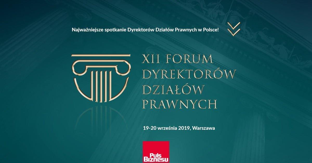 , XII Forum Dyrektorów Działów Prawnych, 19-20 września 2019, Warszawa