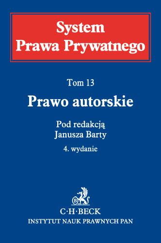 System Prawa Prywatnego - Prawo autorskie Tom XIII